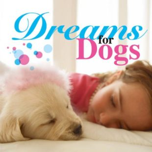 Dreams for Dogs(11曲収録)